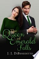 The Queen of Emerald Falls