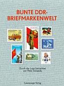 Bunte DDR-Briefmarkenwelt