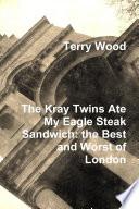 Kray Twins Ate My Eagle Steak Sandwich Book