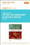 The Human Body in Health & Disease - Pageburst E-Book on Kno (Retail Access Card)