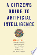 A Citizen s Guide to Artificial Intelligence