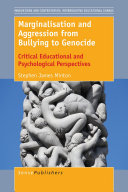 Pdf Marginalisation and Aggression from Bullying to Genocide