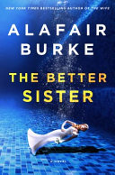 link to The better sister : a novel in the TCC library catalog