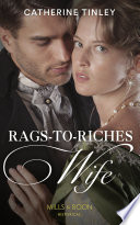 Rags To Riches Wife  Mills   Boon Historical  Book