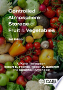 Controlled Atmosphere Storage of Fruit and Vegetables  3rd Edition