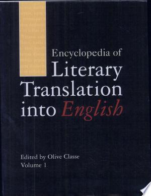 Encyclopedia+of+Literary+Translation+Into+English%3A+A-L