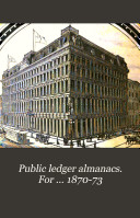 Public Ledger Almanacs. For ... 1870-73