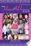 The Honor of Women in Islam