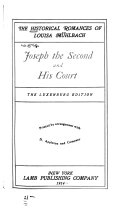 The Historical Romances of Louisa M  hlbach  Joseph the Second and his court