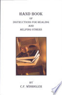 Handbook Of Instructions For Healing And Helping Others Book