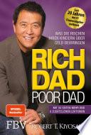 Rich Dad Poor Dad  : Was die Reichen ihren Kindern über Geld beibringen