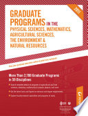 Graduate Programs in the Physical Sciences  Mathematics  Agricultural Sciences  the Environment   Natural Resources 2011  Grad 4  Book