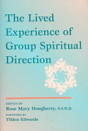 The Lived Experience of Group Spiritual Direction