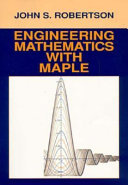 Engineering Mathematics with Maple