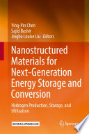 Nanostructured Materials for Next Generation Energy Storage and Conversion Book