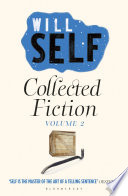 Will Self s Collected Fiction Book