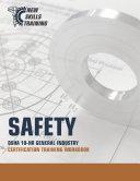 SAFETY  OSHA 10 HR GENERAL INDUSTRY CERTIFICATION TRAINING WORKBOOK