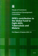 DFID's contribution to the Global Fund to Fight AIDS, Tuberculosis and Malaria