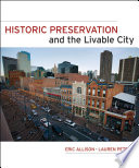 Historic Preservation and the Livable City