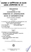 Department of Transportation and Related Agencies Appropriations for 1977 Book