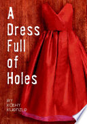 A Dress Full of Holes