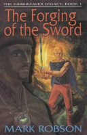The Forging of the Sword