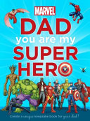 Dad You Are My Super Hero