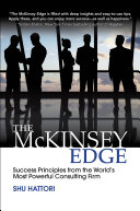 The McKinsey Edge: Success Principles from the World's Most Powerful Consulting Firm Pdf/ePub eBook