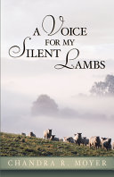 A Voice for My Silent Lambs