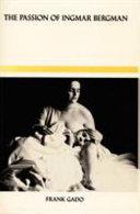 The Passion of Ingmar Bergman