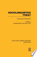 Sociolinguistics Today  RLE Linguistics C  Applied Linguistics