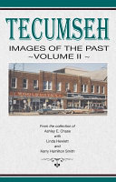Tecumseh Images of the Past