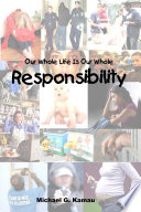 Our Whole Life Is Our Whole Responsibility Book PDF