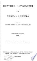 Monthly Retrospect of the Medical Sciences