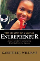 THE MAKING OF A YOUNG ENTREPRENEUR