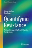 Quantifying Resistance: Political Crime and the People's ...