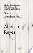 Obras Completas de Alfonso Reyes Vol. II