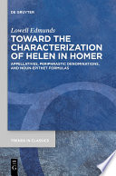 Toward The Characterization Of Helen In Homer Book