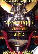 Apparitions Of The Minds Eye The Hawaiian Knights Saga