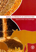 Biofuel Co products as Livestock Feed