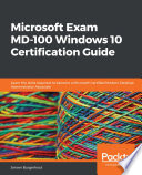 Microsoft Exam Md 100 Windows 10 Certification Guide