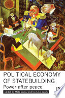 Political Economy of Statebuilding Book