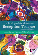 The Multiple Identities Of The Reception Teacher