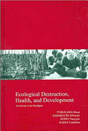 Ecological Destruction  Health  and Development