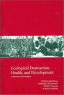 Ecological Destruction Health And Development Book PDF