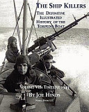 The Definitive Illustrated History of the Torpedo Boat