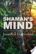 The Shaman s Mind