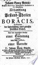 Johann Georg Models, ... Abhandlung von denen Bestand-Theilen des Boracis0