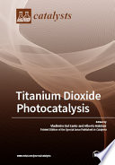 Titanium Dioxide Photocatalysis