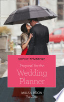 Proposal For The Wedding Planner  Mills   Boon Cherish   Wedding of the Year  Book 2